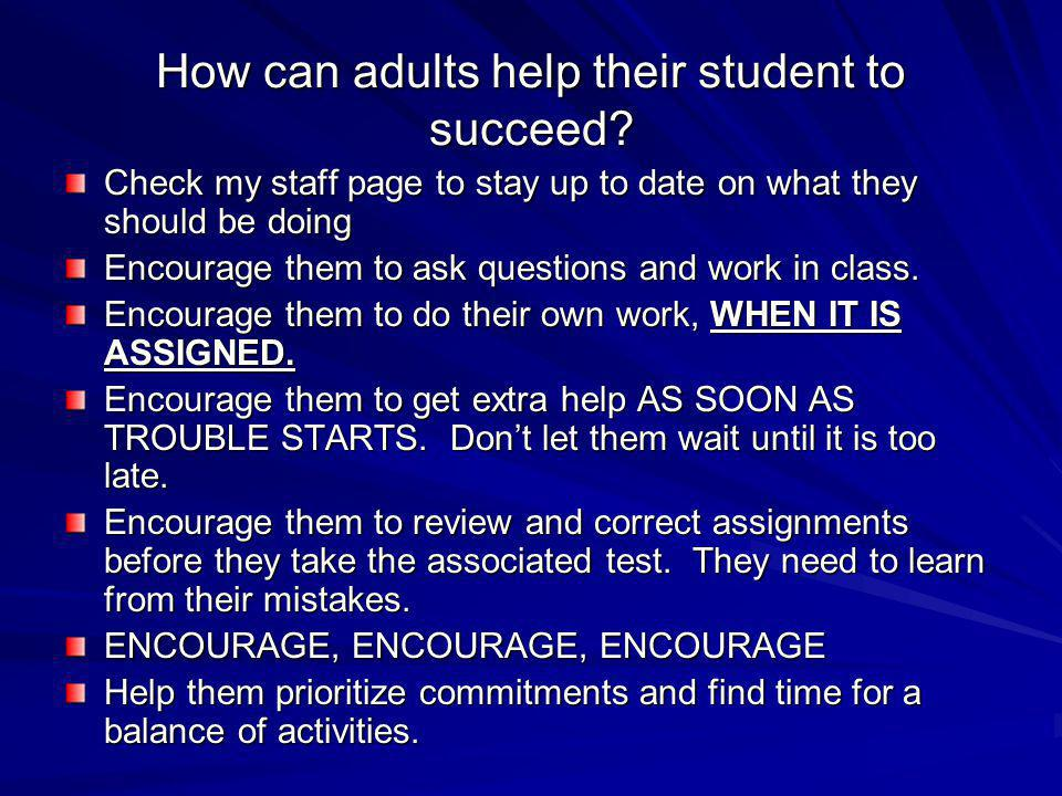 How can adults help their student to succeed.
