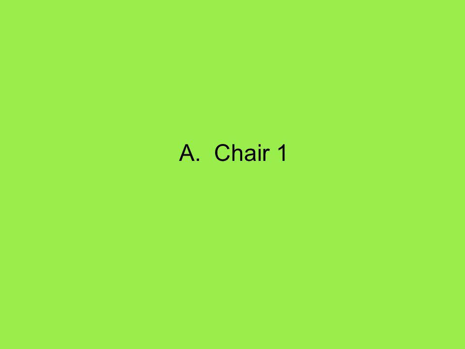 A. Chair 1