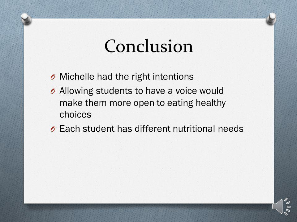 Mediation O Get rid of calorie restriction O Make a state nutrition board- nutritionists, parents, opinions of students O Nutrition class once a month- 1 st grade through 12 th O Make learning about nutrition fun!