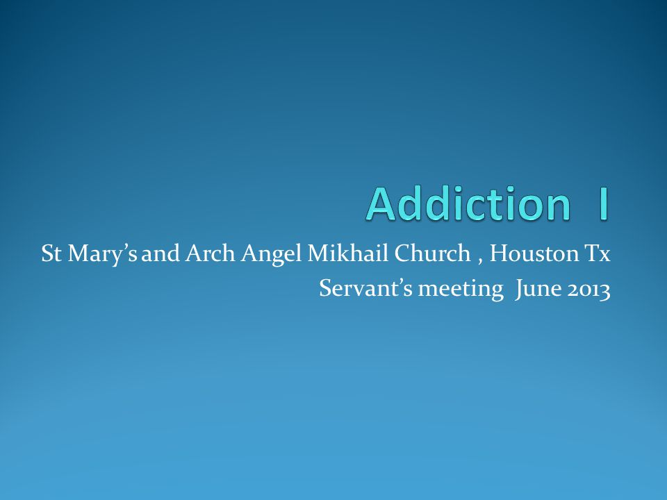St Marys and Arch Angel Mikhail Church, Houston Tx Servants meeting June 2013