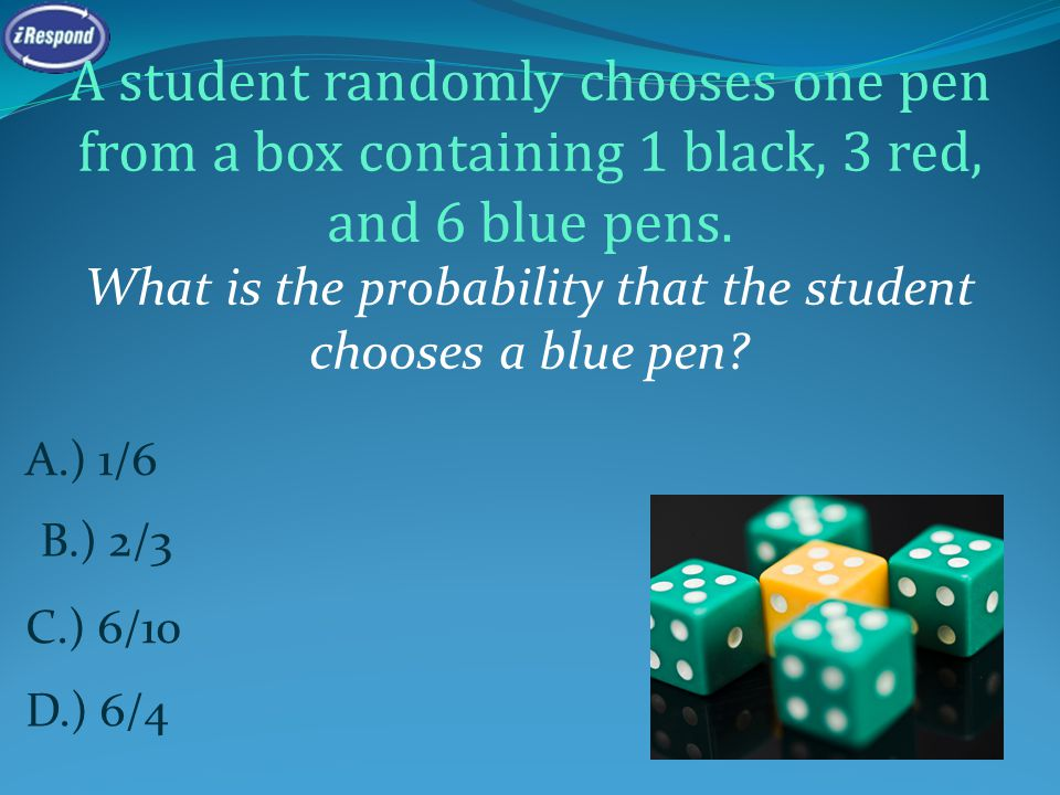A student randomly chooses one pen from a box containing 1 black, 3 red, and 6 blue pens. What is the probability that the student chooses a blue pen?