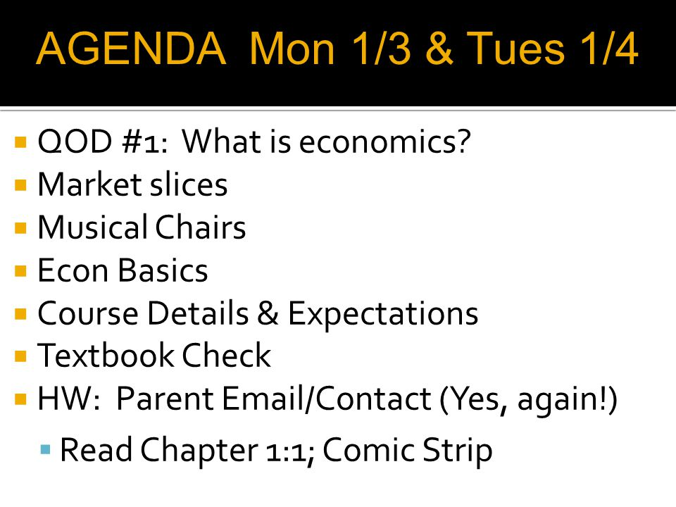 QOD #1: What is economics.