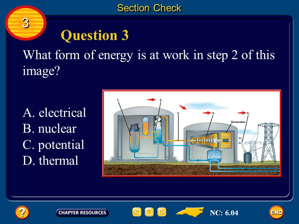 Section Check 3 3 Answer Three types of fossil fuel are coal, oil, and natural gas. Fossil fuels are nonrenewable resources, which means that they can