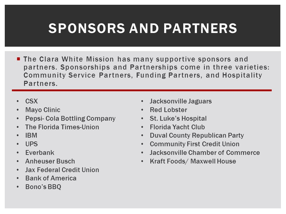 The Clara White Mission has many supportive sponsors and partners.