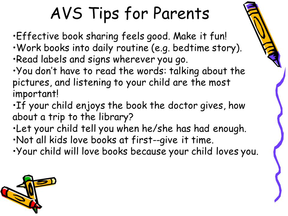 AVS Tips for Parents Effective book sharing feels good.