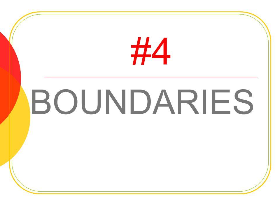 #4 BOUNDARIES