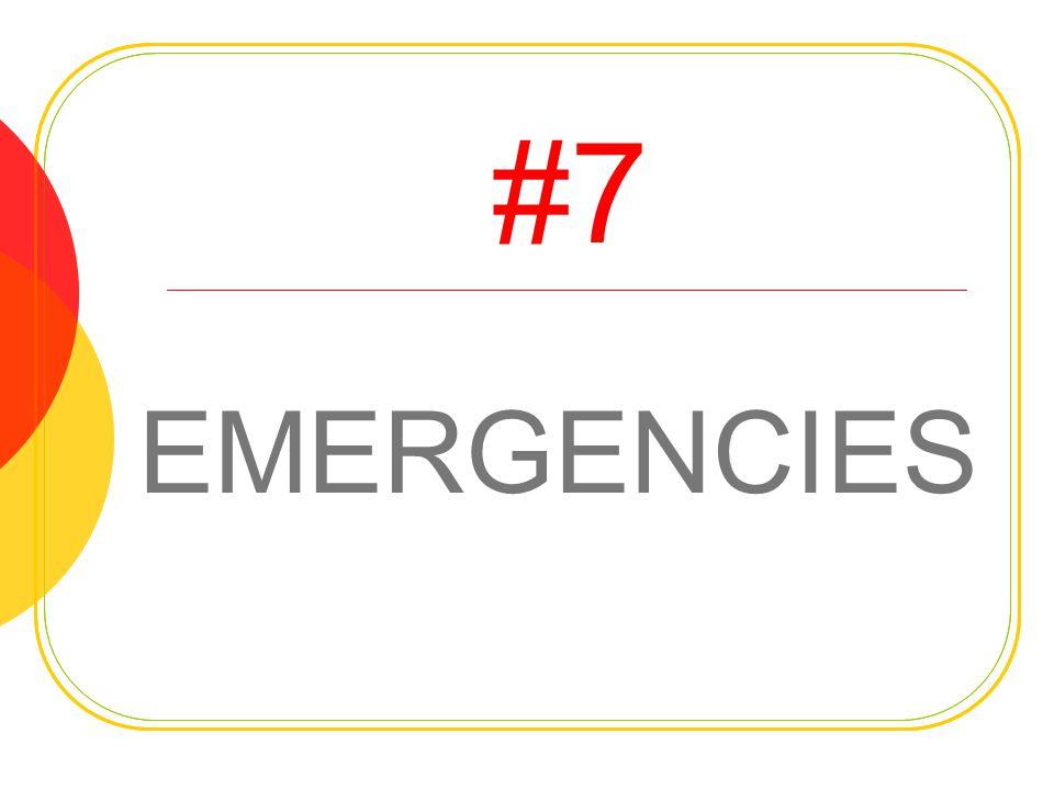 #7 EMERGENCIES