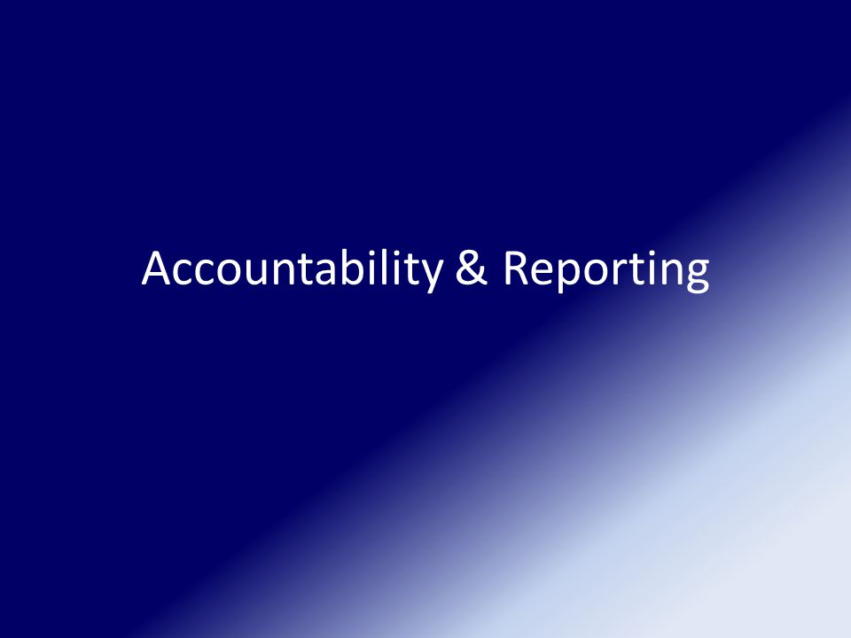 Accountability & Reporting
