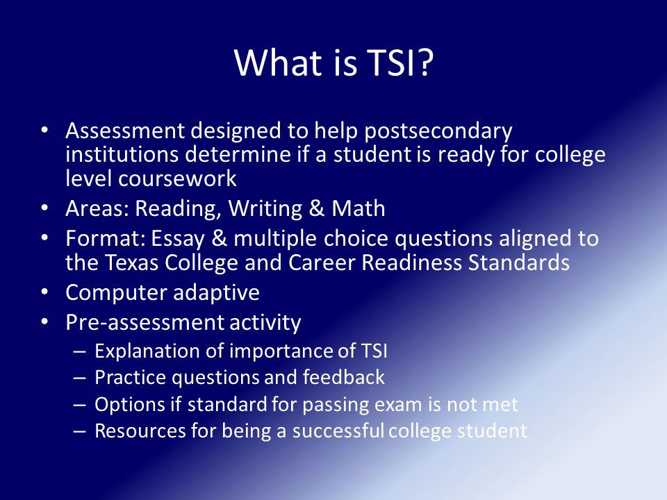 What is TSI.