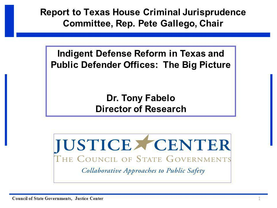 Council of State Governments, Justice Center Report to Texas House Criminal Jurisprudence Committee, Rep.