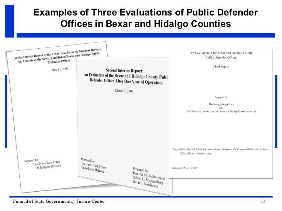 Council of State Governments, Justice Center Examples of Three Evaluations of Public Defender Offices in Bexar and Hidalgo Counties 13