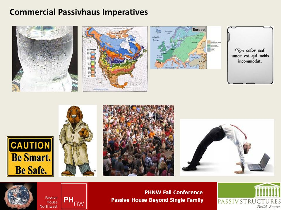 PHNW Fall Conference Passive House Beyond Single Family Commercial Passivhaus Imperatives