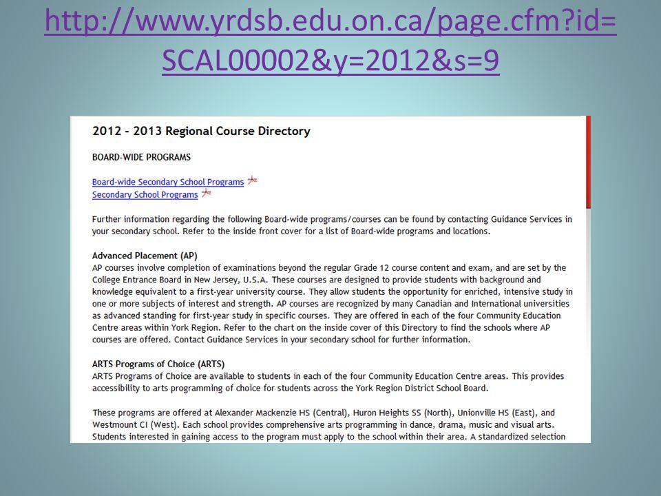 http://www.yrdsb.edu.on.ca/page.cfm id= SCAL00002&y=2012&s=9