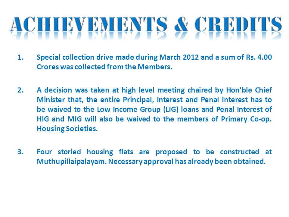 1.Special collection drive made during March 2012 and a sum of Rs.