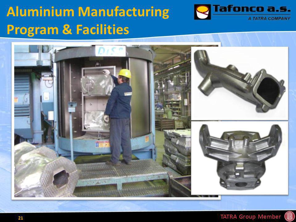Aluminium Manufacturing Program & Facilities TATRA Group Member 21