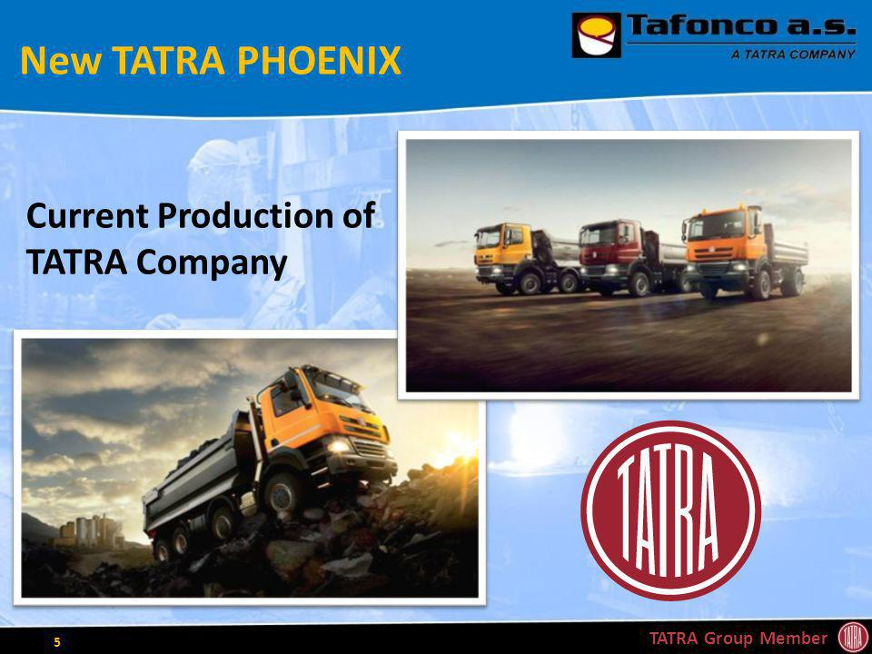 New TATRA PHOENIX TATRA Group Member 5 Current Production of TATRA Company