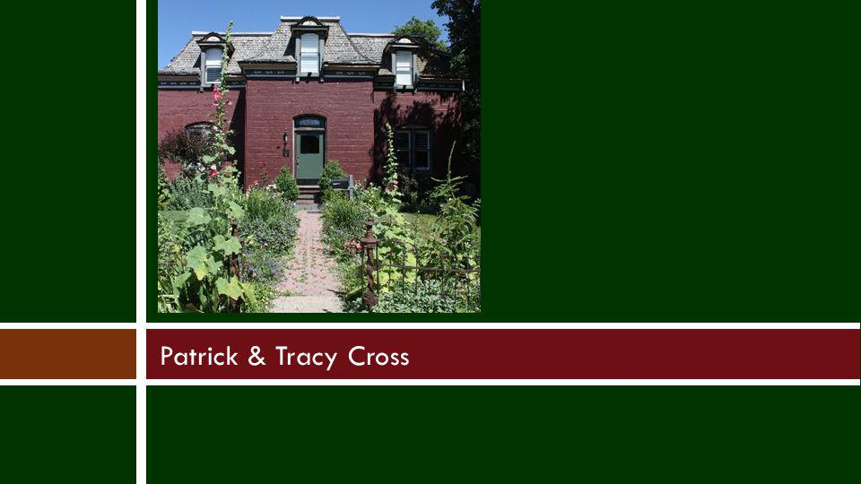Patrick & Tracy Cross