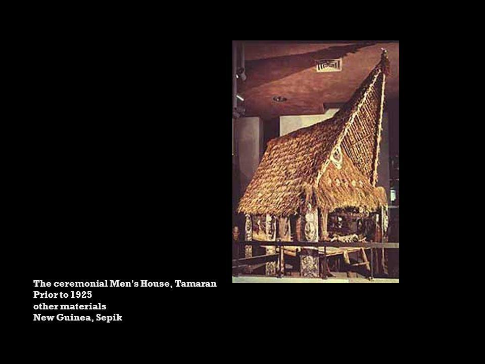 The ceremonial Men s House, Tamaran Prior to 1925 other materials New Guinea, Sepik