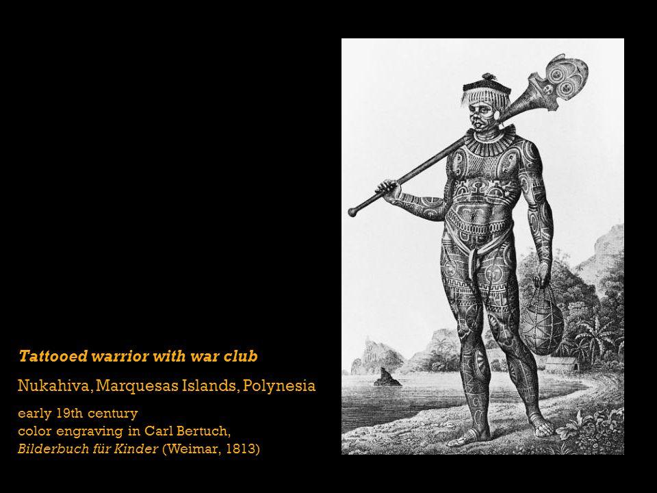 Tattooed warrior with war club Nukahiva, Marquesas Islands, Polynesia early 19th century color engraving in Carl Bertuch, Bilderbuch für Kinder (Weimar, 1813)