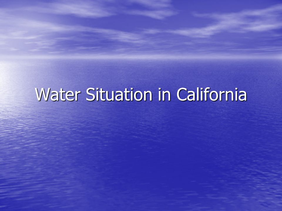 Water Situation in California