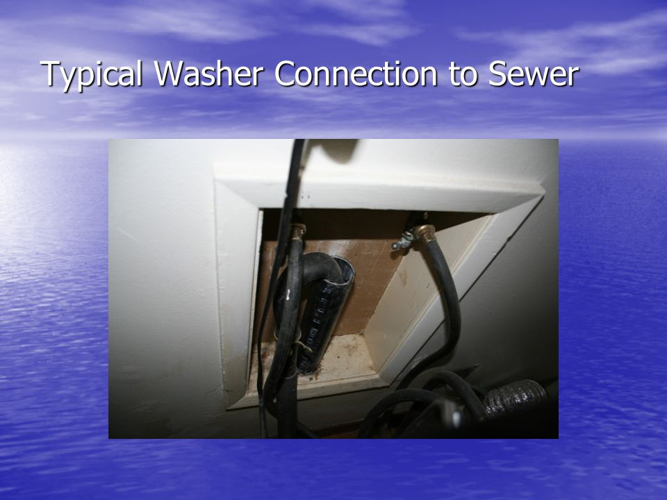 Typical Washer Connection to Sewer
