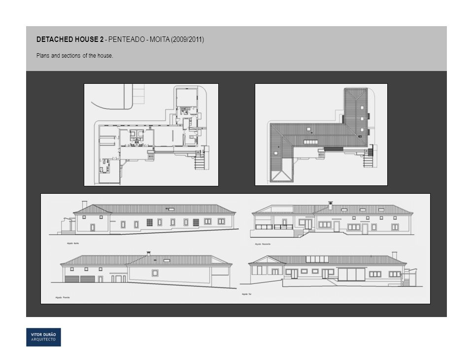 DETACHED HOUSE 2 - PENTEADO - MOITA (2009/2011) Plans and sections of the house.