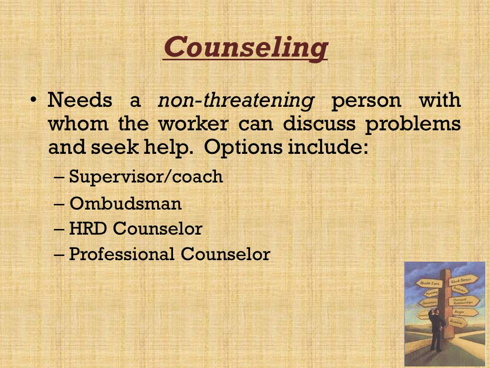 Referral Directing employee to appropriate resources for assistance – e.g., – Physician – Substance abuse treatment center – Marriage counselor – Alcoholics Anonymous (AA) – Other options (clergy)