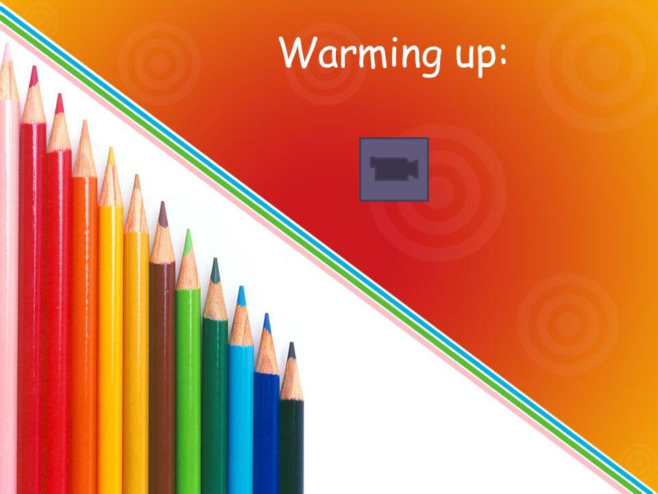Warming up: