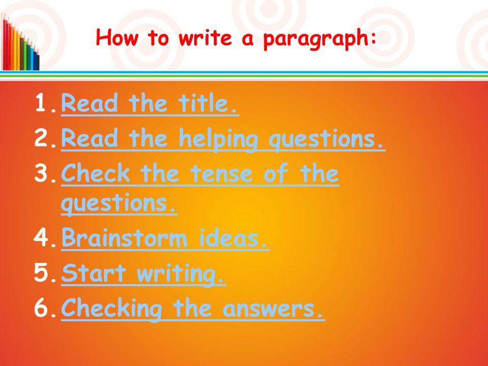 1.Read the title.Read the title.2.Read the helping questions.Read the helping questions.