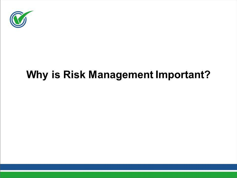 Why is Risk Management Important