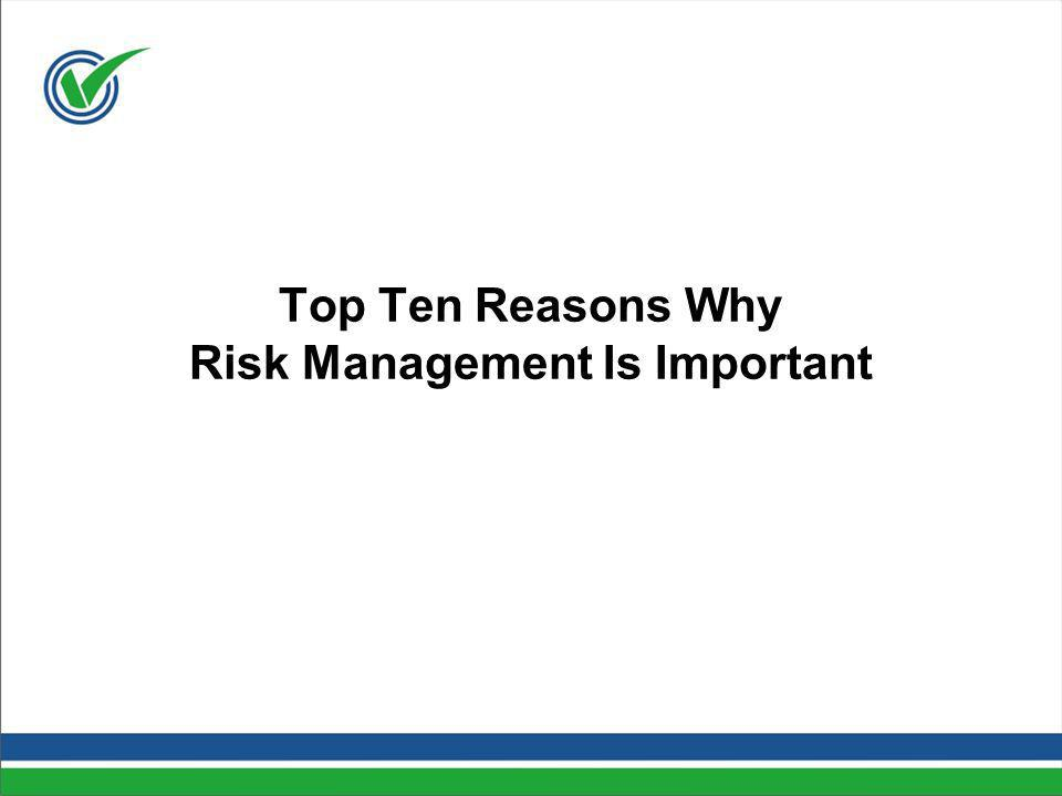 Top Ten Reasons Why Risk Management Is Important