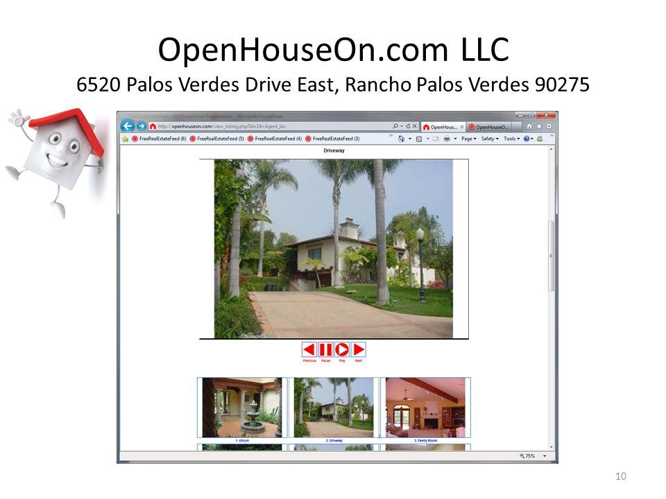 OpenHouseOn.com LLC 6520 Palos Verdes Drive East, Rancho Palos Verdes 90275 10