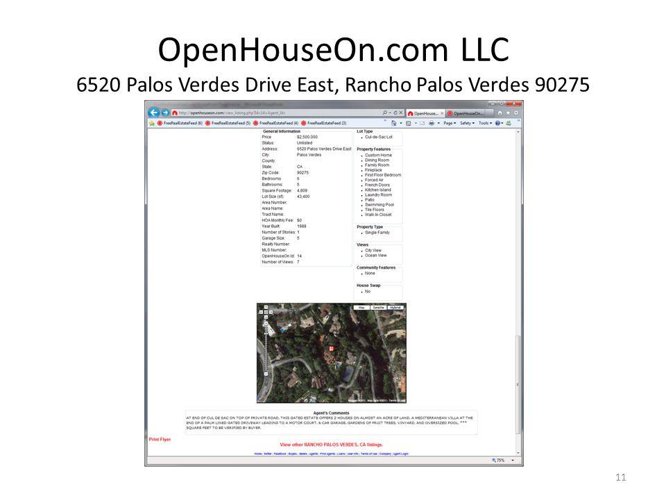 OpenHouseOn.com LLC 6520 Palos Verdes Drive East, Rancho Palos Verdes 90275 11