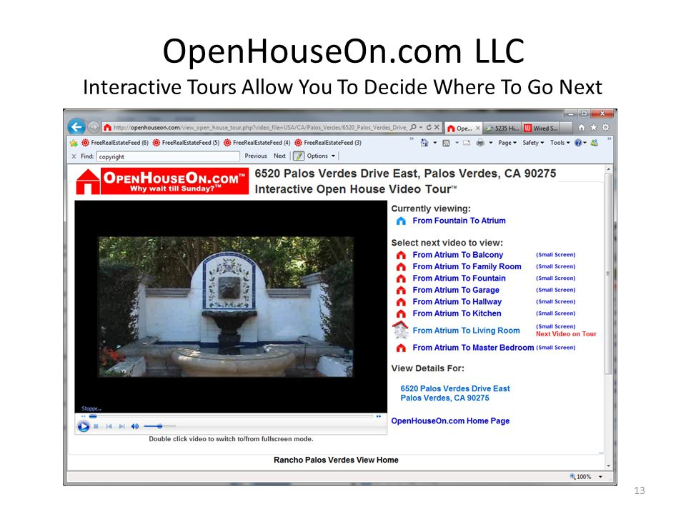 OpenHouseOn.com LLC Interactive Tours Allow You To Decide Where To Go Next 13