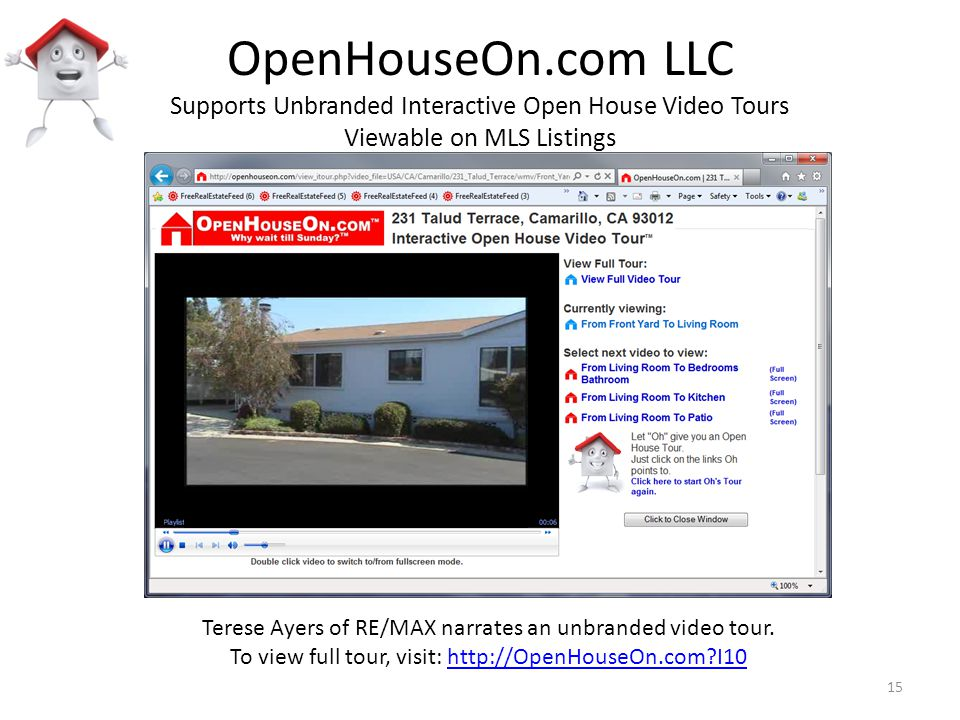 OpenHouseOn.com LLC Supports Unbranded Interactive Open House Video Tours Viewable on MLS Listings Terese Ayers of RE/MAX narrates an unbranded video