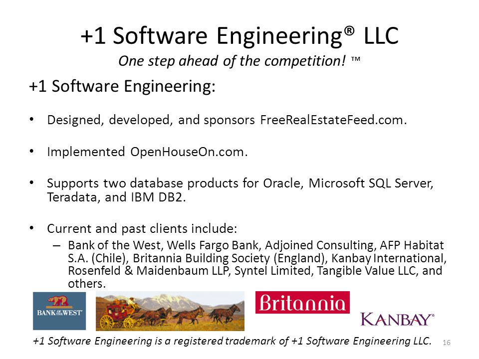 +1 Software Engineering® LLC One step ahead of the competition! +1 Software Engineering: Designed, developed, and sponsors FreeRealEstateFeed.com. Imp