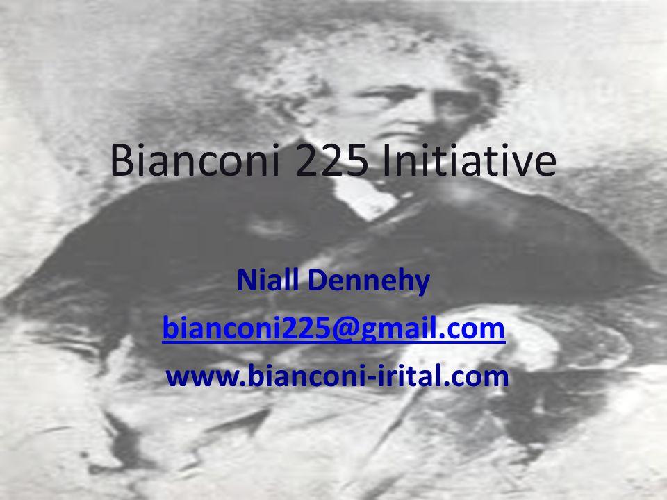 Bianconi 225 Initiative Niall Dennehy bianconi225@gmail.com www.bianconi-irital.com