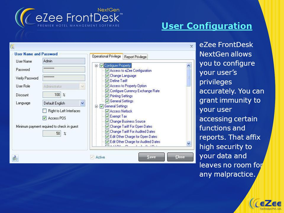 eZee FrontDesk NextGen allows you to configure your users privileges accurately.