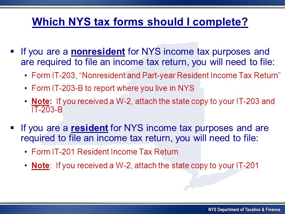 Which NYS tax forms should I complete.