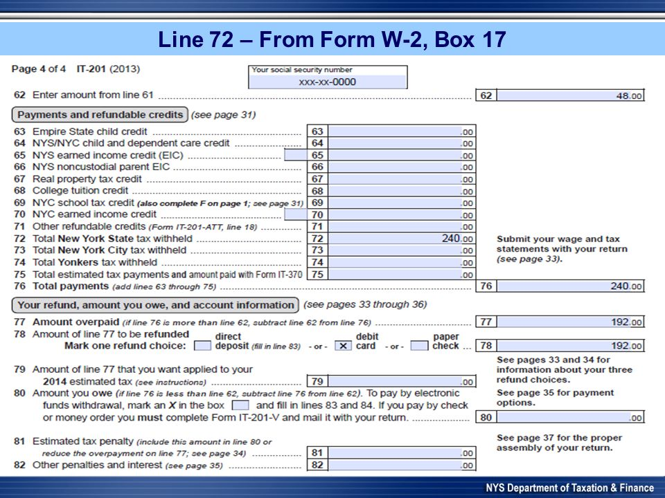 Line 72 – From Form W-2, Box 17