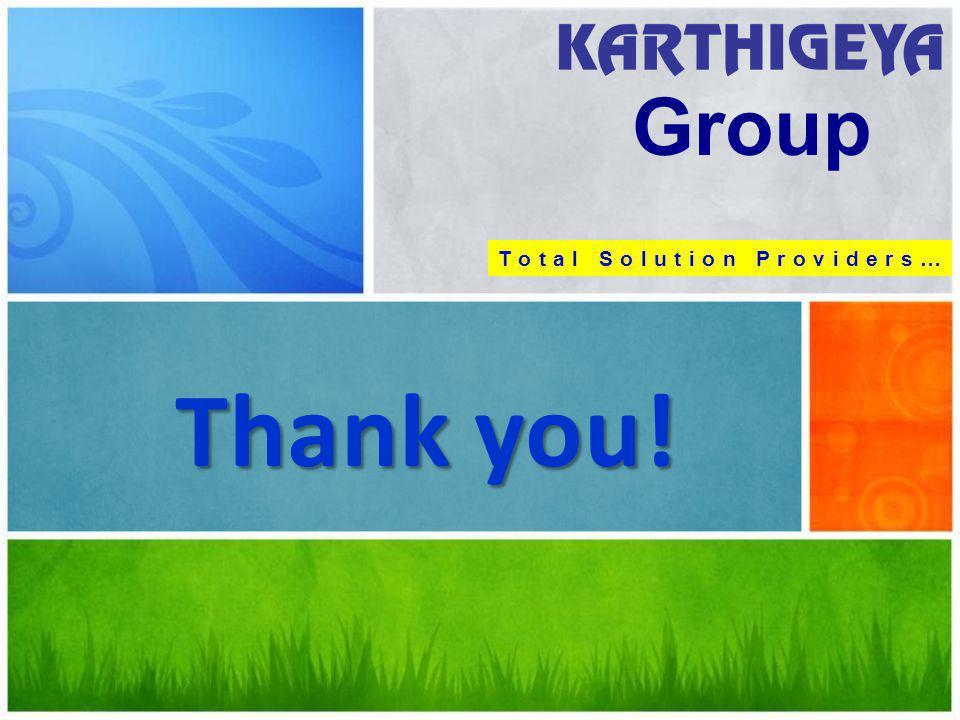 Thank you! Group T o t a l S o l u t i o n P r o v i d e r s …