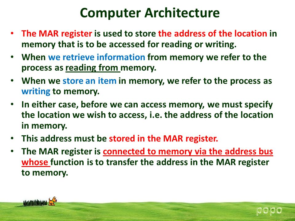 Computer Architecture The MAR register is used to store the address of the location in memory that is to be accessed for reading or writing. When we r
