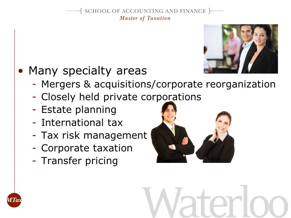 Daily work may involve: –Tax planning corporate, international, private companies and estate planning –Working with other tax specialists / accountants / lawyers –Researching tax issues / interpreting provisions /providing solutions –Assisting clients with CRA audits Ongoing professional development