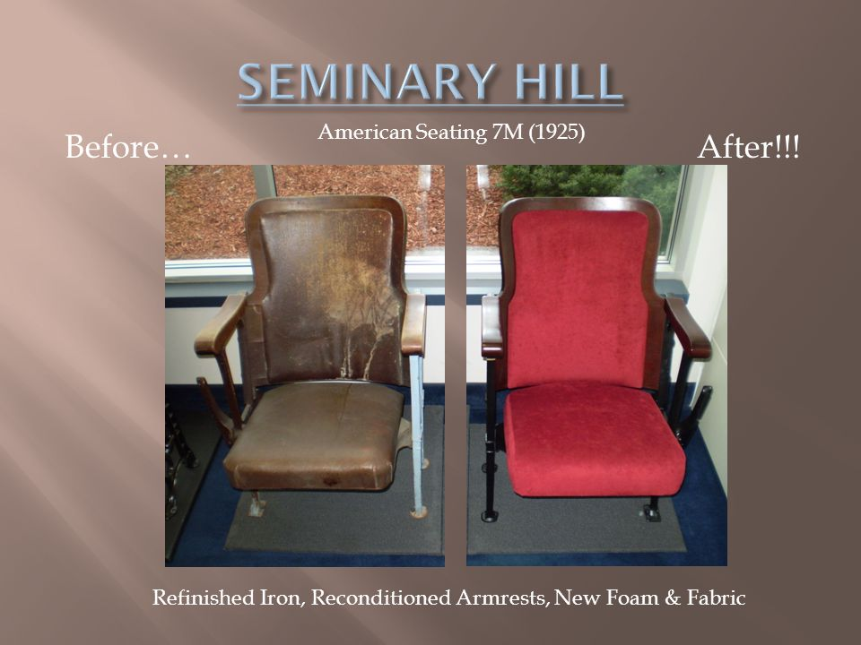 Before… After!!! American Seating 7M (1925) Refinished Iron, Reconditioned Armrests, New Foam & Fabric