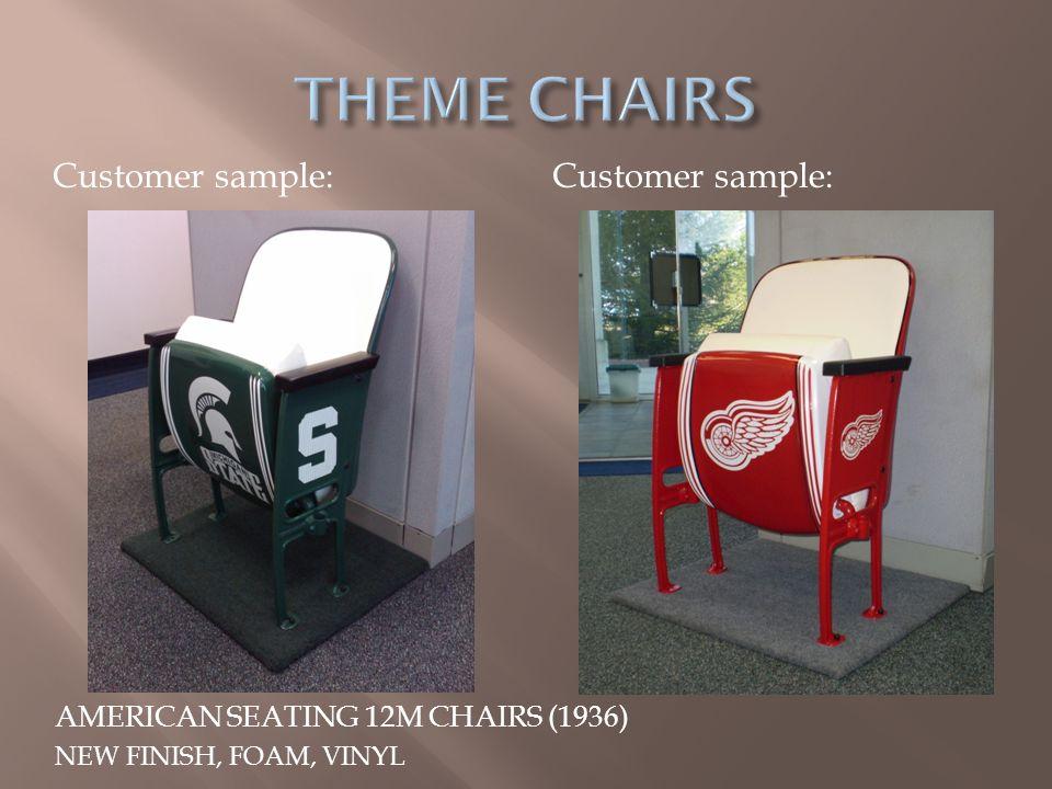 AMERICAN SEATING 12M CHAIRS (1936) NEW FINISH, FOAM, VINYL Customer sample: