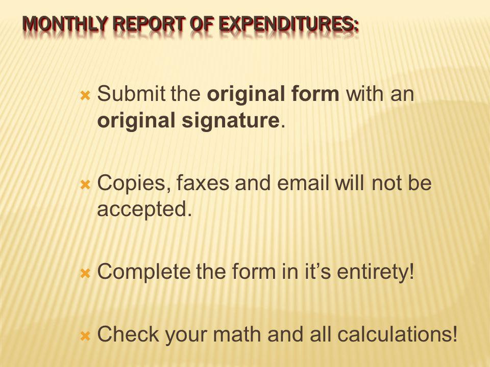 Submit the original form with an original signature.