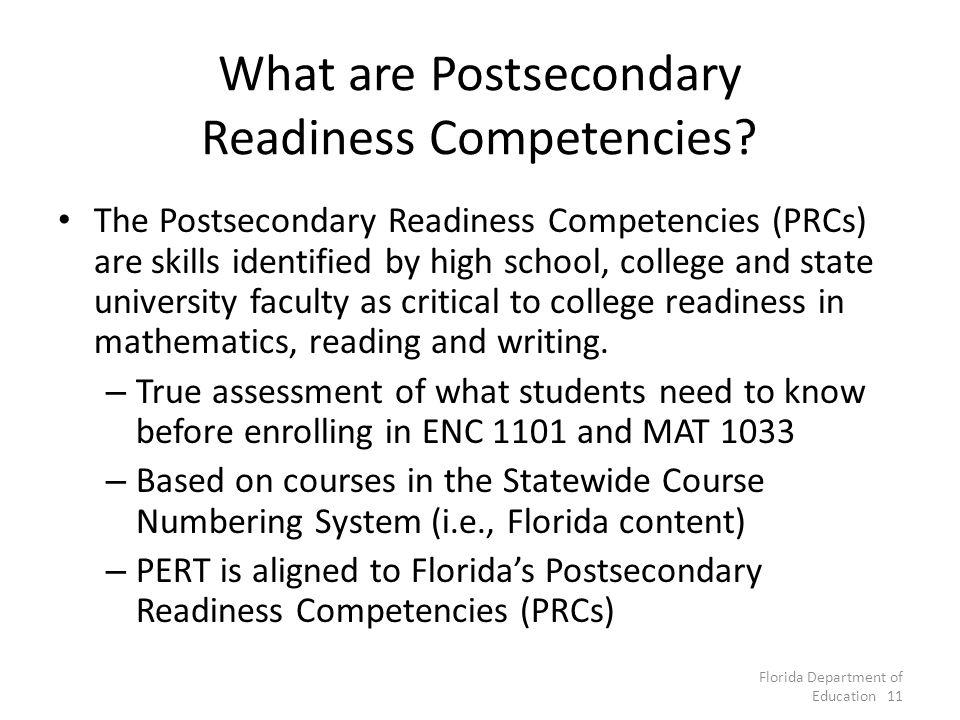 What are Postsecondary Readiness Competencies.