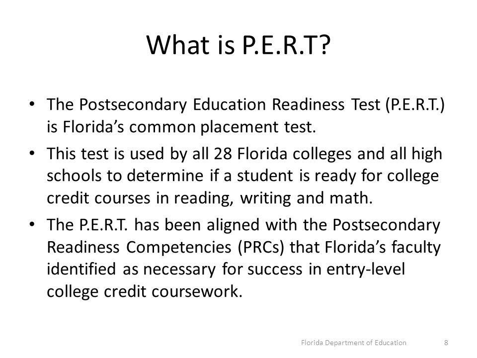 Postsecondary Education Readiness Test (P.E.R.T.) Launched Oct.