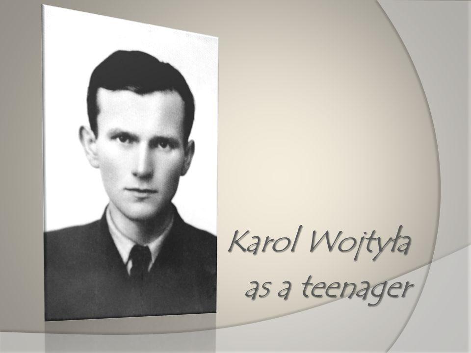 Karol Wojtyła as a teenager