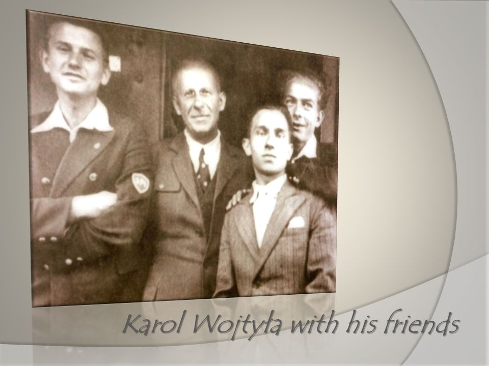 Karol Wojtyła with his friends